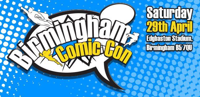 Birmingham Comic Con 2017